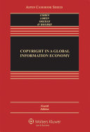 Copyright in a Global Information Economy