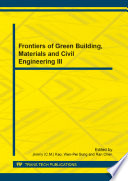 Frontiers of Green Building  Materials and Civil Engineering III Book