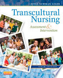 """Transcultural Nursing: Assessment and Intervention"" by Joyce Newman Giger"