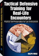 Tactical Defensive Training For Real Life Encounters