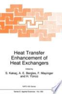 Heat Transfer Enhancement of Heat Exchangers Book
