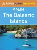 The Balearic Islands (Rough Guides Snapshot Spain) Pdf/ePub eBook
