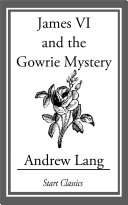 James VI and the Gowrie Mystery Pdf/ePub eBook