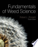 """Fundamentals of Weed Science"" by Robert L Zimdahl"