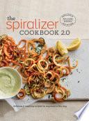 Spiralizer 2.0 Cookbook