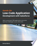 Hands On Low Code Application Development with Salesforce