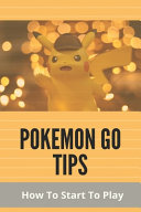 Pokemon Go Tips