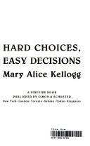 Hard Choices  Easy Decisions Book PDF