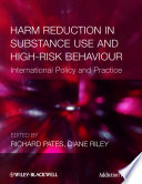 Harm Reduction in Substance Use and High Risk Behaviour Book