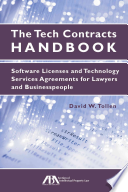 The Tech Contracts Handbook  : Software Licenses and Technology Services Agreements for Lawyers and Businesspeople
