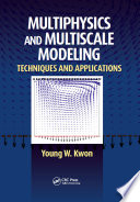 Multiphysics and Multiscale Modeling