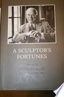 A Sculptor's Fortune