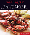 Food Lovers' Guide to Baltimore