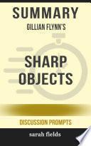 Summary: Gillian Flynn's Sharp Objects