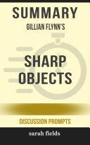 Summary  Gillian Flynn s Sharp Objects