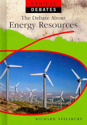 The Debate about Energy Resources