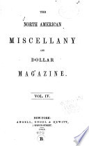 The North American Miscellany and Dollar Magazine
