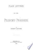 Plain Lectures on the Pilgrim's Progress