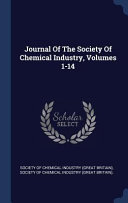 Journal of the Society of Chemical Industry  Volumes 1 14