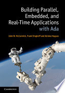 Building Parallel  Embedded  and Real Time Applications with Ada