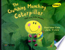 The Crunching Munching Caterpillar