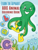 Learn the Alphabet - ABC Animal Coloring Book 1