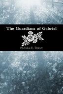 The Guardians of Gabriel