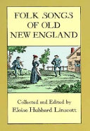 Folk Songs of Old New England