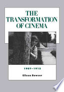 The Transformation Of Cinema 1907 1915