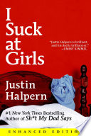 I Suck at Girls (Enhanced Edition)