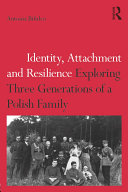 Identity  Attachment and Resilience