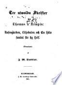 Tre utwalda skrifter