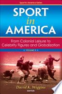 Sport In America Volume Ii