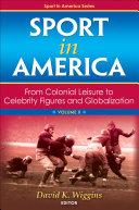 Sport in America, Volume II Pdf/ePub eBook