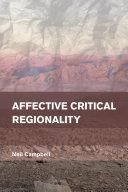 Affective Critical Regionality
