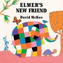 Elmer's New Friend