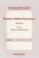Physics In Higher Dimensions