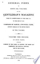 General Index to Fifty six Volumes of the Gentleman s Magazine  Indexes to the names of persons  the books and pamphlets  the poetical articles  and to the plates