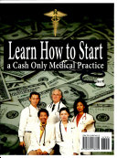 Learn How to Start a Cash Only Medical Practice