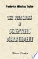 The Principles of Scientific Management and Shop Management