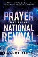 Prayer That Sparks National Revival [Pdf/ePub] eBook