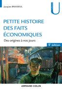 Pdf Petite histoire des faits économiques - 5e éd. Telecharger