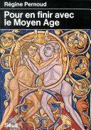 Pour en finir avec le Moyen Age ebook