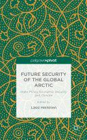 Future Security of the Global Arctic [Pdf/ePub] eBook