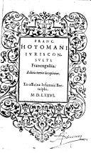 Franc. Hotomani,... Francogallia