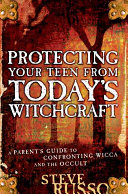 Protecting Your Teen from Today s Witchcraft