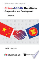 China Asean Relations Cooperation And Development
