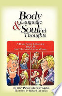 Body Language and Soulful Thoughts