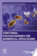 Functional Polysaccharides For Biomedical Applications Book PDF