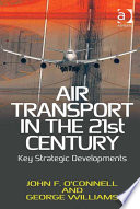 Air Transport in the 21st Century